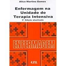 ENFERMAGEM NA UNIDADE DE TERAPIA INTENSIVA - 3 ED.
