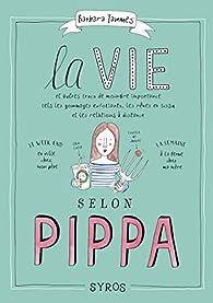 La vie selon Pippa par Barbara Tammes