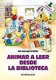 Image de Animar a leer desde la biblioteca (Materiales para educadores)