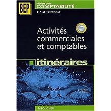 Activités commerciales et comptables Terminale BEP comptabilité