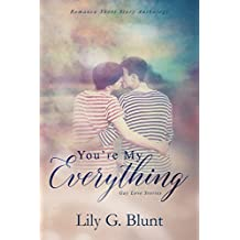 You're My Everything: A Collection of Contemporary Gay Love Stories