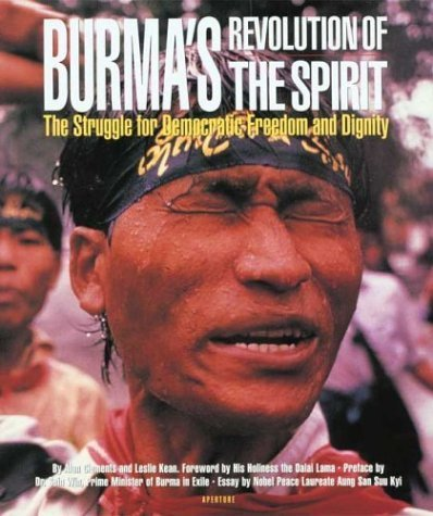 Burma's Revolution of the Spirit: The Struggle for Democratic Freedom and Dignity by Clements, Alan, Kean, Leslie (1995) Hardcover