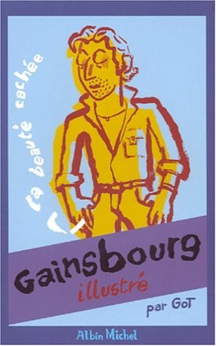 Gainsbourg illustré : La Beauté cachée par Serge Gainsbourg
