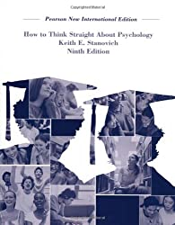 How To Think Straight About Psychology: Pearson New International Edition