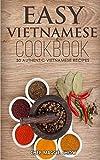 Easy Vietnamese Cookbook: Volume 15 (The Effortless Chef Series)
