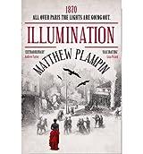 [(Illumination)] [ By (author) Matthew Plampin ] [October, 2013]