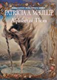 Alphabet Of Thorn (Mckillip, Patricia a)