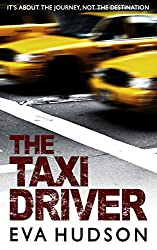 The Taxi Driver: Three short crime fiction stories (English Edition)