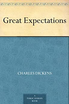 Great Expectations (English Edition) von [Dickens, Charles]