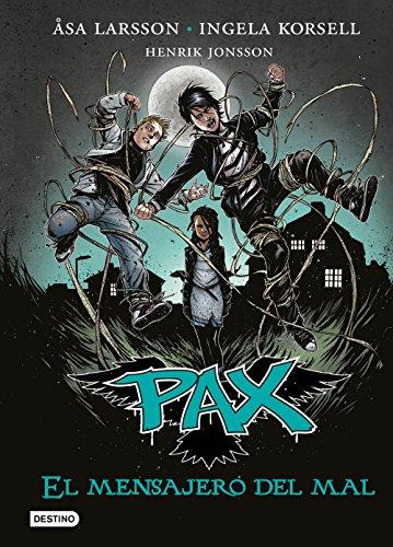 Pax. El mensajero del mal: Pax 4 por Åsa Larsson