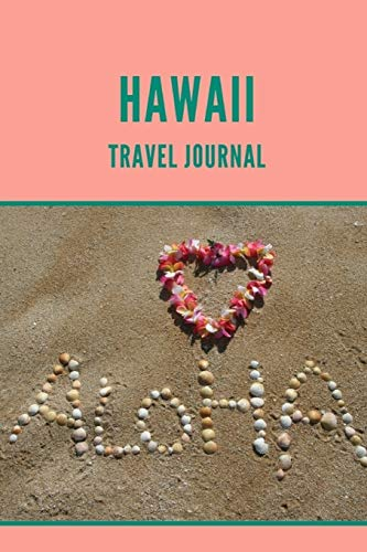Hawaii Travel Journal: 6x9