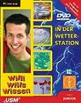Willi will's wissen: In der Wettersta...