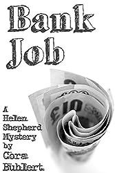 Bank Job (Helen Shepherd Mysteries Book 3)