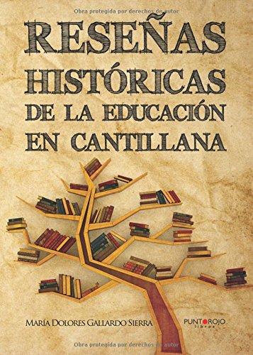 Reseñas históricas de la educación en Cantillana: Influencia Blasinfantiana por María Dolores Gallardo Sierra