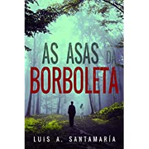 As asas da borboleta (Portuguese Edition)