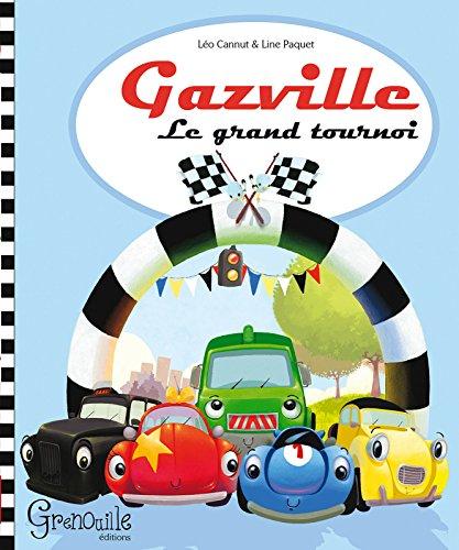 GAZVILLE T1 LE GRAND TOURNOI