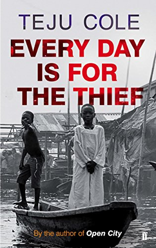 Every Day is for the Thief (English Edition) (African American Fiction Bücher)