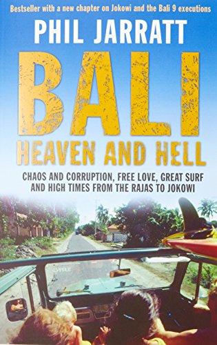Bali: Heaven and Hell por Phil Jarratt