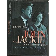 John et Jackie, un amour tourmenté : La légende et la vérité