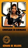SAS 98 Croisade en Birmanie