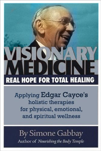 Visionary Medicine: Real Hope for Total Healing (English Edition) (Press Alternative 2006)