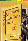 Telecharger Livres Le Mystere de la chambre jaune (PDF,EPUB,MOBI) gratuits en Francaise