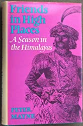 Friends in High Places: Season in the Himalayas