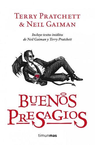 Buenos presagios (BIBLIOTECA TERRY PRATCHETT RUS VOLS. INDEPENDIENTE)