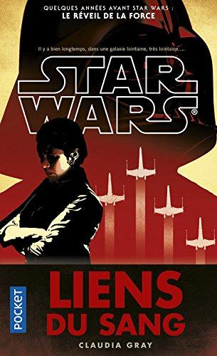 Star Wars, An 28 : Liens du sang