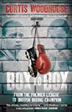 Box to Box: From the Premier League to British Boxing Champion