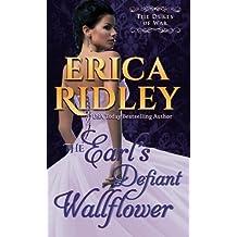 The Earl's Defiant Wallflower (Dukes of War) (Volume 2) by Erica Ridley (2014-11-19)
