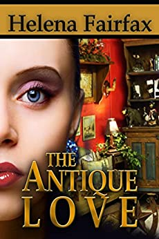 The Antique Love by [Fairfax, Helena]