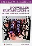 Nouvelles fantastiques : Tome 2, Je s...