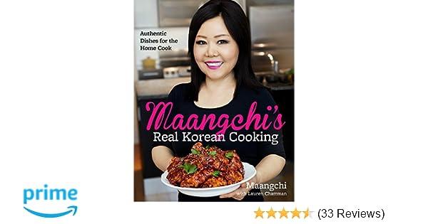 Maangchis real korean cooking authentic dishes for the home cook maangchis real korean cooking authentic dishes for the home cook amazon emily kim lauren chattman maangchi kim maangchi 9780544129894 books forumfinder Choice Image