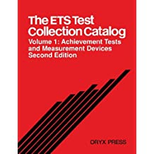 The Ets Test Collection Catalog: Volume 1: Achievement Tests and Measurement Devices Second Edition