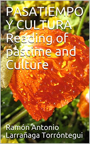 PASATIEMPO Y CULTURA Reading of pastime and Culture