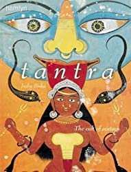 Tantra: The Cult of Ecstacy
