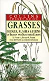 Cover of: Grasses, Sedges, Rushes and Fern of Britain & Northern Europe (Collins Pocket Guide) | Richard Fitter, Alastair Fitter