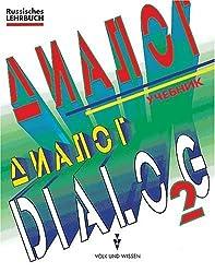 Dialog - Alte Ausgabe: Dialog, Bd.2, Lehrbuch für Fortgeschrittene