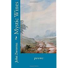 Mystic Wines: poems