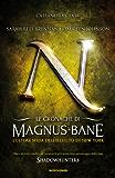 Le cronache di Magnus Bane - 9. L'ultima sfida dell'Istituto di New York (Italian Edition)