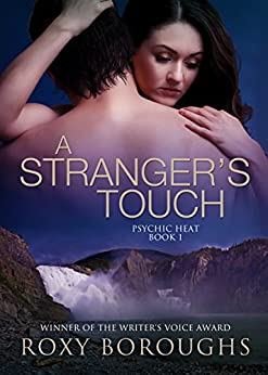A Stranger's Touch (Psychic Heat Book 1) (English Edition) di [Boroughs, Roxy]