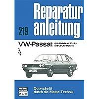 VW - Passat / Alle Modelle mit 1,3, 1,5 u. 1,6-Ltr.Motor / L/S/LS/TS