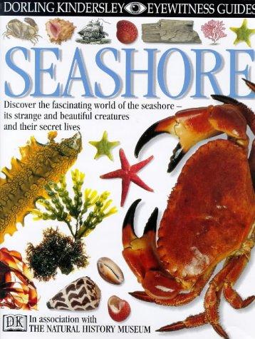 DK Eyewitness Guides: Seashore por Steve Parker