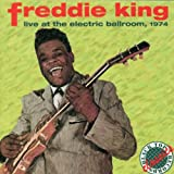 Songtexte von Freddie King - Live at the Electric Ballroom, 1974