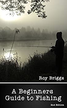 Beginners guide to fishing english edition ebook roy for Beginners guide to fishing
