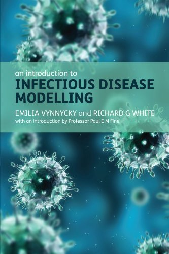 An Introduction to Infectious Disease Modelling by Emilia Vynnycky, Richard G White (2010) Paperback