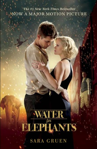 Water for Elephants: a novel of star-crossed lovers perfect for summer reading (English Edition) - Films Starcrossed