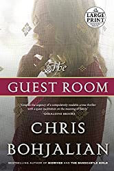 The Guest Room: A Novel (Random House Large Print) by Chris Bohjalian (2016-01-05)
