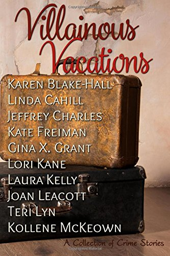 villianous-vacations-villianous-vacations-a-collection-of-crime-stories
